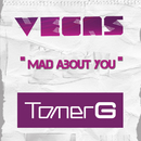 Mad About You/Vegas & Tomer G