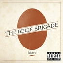 Losers/The Belle Brigade