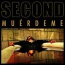 Muerdeme/Second