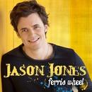 Ferris Wheel/Jason Jones