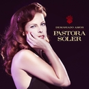 Demasiado amor/Pastora Soler