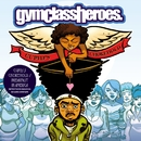 Cupid's Chokehold / Breakfast In America/Gym Class Heroes