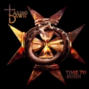 Time To Burn/Taking Dawn