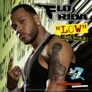 Low (From the Step Up 2 The Streets Original Soundtrack)/Flo Rida