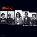Cradle/The Rising