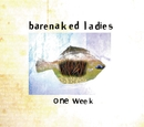 One Week/Barenaked Ladies