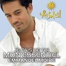 Je fais de toi mon essentiel (Music Video)/Emmanuel Moire