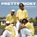 Your Body/Pretty Ricky