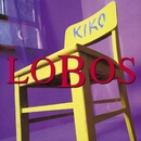 Kiko And The Lavender Moon/Los Lobos