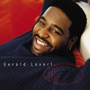 Nothin' To Somethin'/Gerald Levert