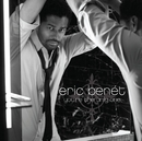 You're The Only One/Eric Benét