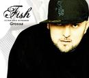 Grossa (Video clip)/Fish