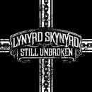 Still Unbroken/Lynyrd Skynyrd