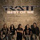 Best Of Me/Ratt