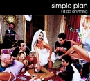 I'd Do Anything/Simple Plan