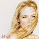 Break Me/Jewel
