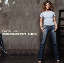 Mississippi Girl/Faith Hill