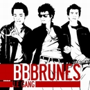 Le Gang/BB Brunes