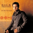 In My Dreams/Rick Trevino
