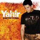 Márcame la piel/Yahir