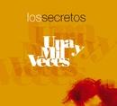Una y mil veces (Making off-especial electronico)/Los Secretos