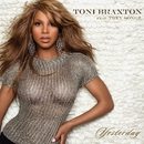 Yesterday (feat. Trey Songz)/Toni Braxton