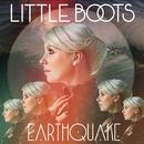 Earthquake/Little Boots