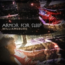 Williamsburg/Armor For Sleep