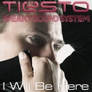I Will Be Here/Tiesto