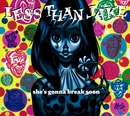 She's Gonna Break Soon/Less Than Jake