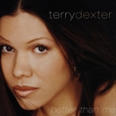 Better Than Me/Terry Dexter