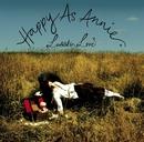 Happy As Annie (Standard Version)/Larrikin Love