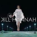Boys And Girls/Kill Hannah