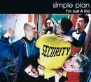 I'm Just A Kid/Simple Plan
