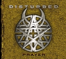 Prayer/Disturbed
