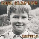 Reptile (Live at Staples Center, Los Angeles, CA, 8/18 - 19/2001)/Eric Clapton