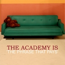 The Phrase That Pays/The Academy Is
