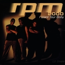 I Want Your Body/RPM 2000