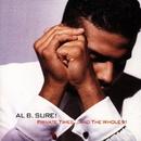 Had Enuf?/Al B. Sure!
