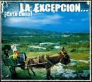 Oye compay/La Excepcion