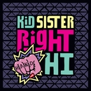Right Hand Hi/Kid Sister