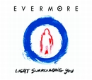 Light Surrounding You/Evermore
