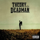 Nothing Could Come Between Us/Theory Of A Deadman