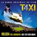 Avec tout mon amour [Version taxi 4] (Music Video)/Melissa