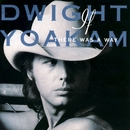 Turn It On, Turn It Up, Turn Me Loose/Dwight Yoakam