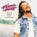If I Lost You/Travis Tritt
