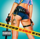 In A Little While/Hot Action Cop