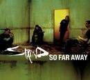 So Far Away/Staind