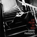J'Ai Peur De Moi/David Parienti