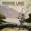 Never Take Us Alive/Madina Lake